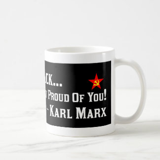 Karl Marx: Proud Of Barack! Classic White Coffee Mug
