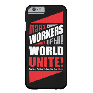 Karl Marx Workers of the World Unite Barely There iPhone 6 Case