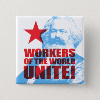 Karl Marx Workers of the World Unite! Portrait Pinback Button