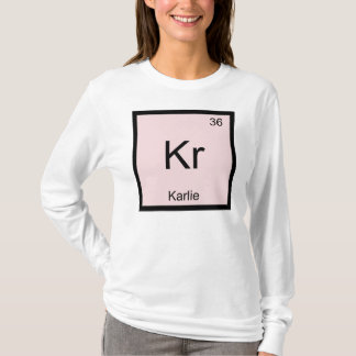 Karlie  Name Chemistry Element Periodic Table T-Shirt