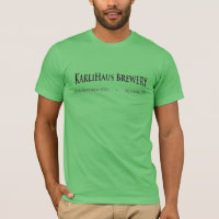 KarliHaus Brewery Green American Apparel T-Shirt