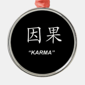 """""""Karma"""" Chinese symbol gifts and products Metal Ornament"""
