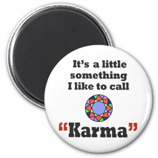 Karma gifts refrigerator magnet