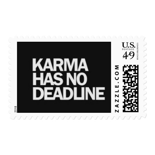 KARMA HAS NO DEADLINE FUNNY QUOTES SAYINGS COMMENT POSTAGE