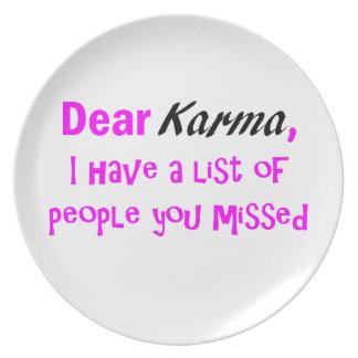Karma Humor Dinner Plate