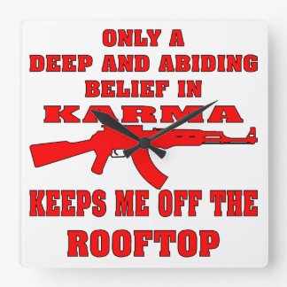 Karma Keeps Me Off Rooftop With An Assault Rifle Wall Clock