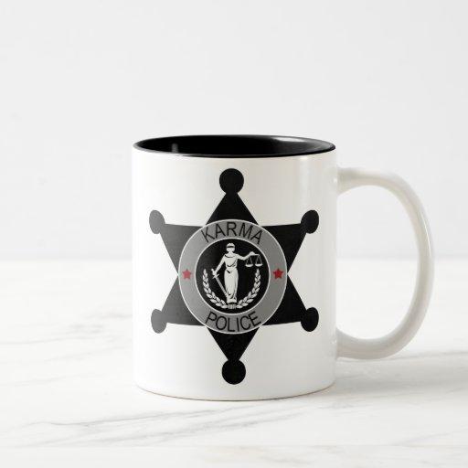 Karma-Police, arrest this man... Coffee Mug