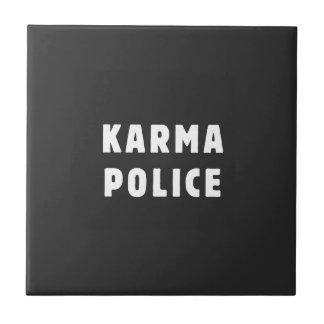 Karma police ceramic tile