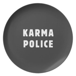 Karma police melamine plate