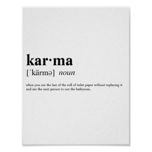 Karma Funny Posters & Photo Prints | Zazzle