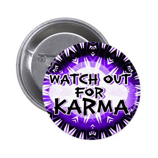 Karma,Watch Out!_Button Pinback Button
