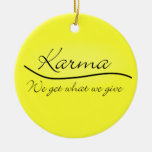 Karma - We Get What We Give Double-Sided Ceramic Round Christmas Ornament