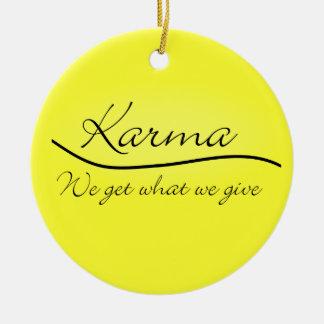 Karmas - conseguimos lo que damos ornamento de navidad
