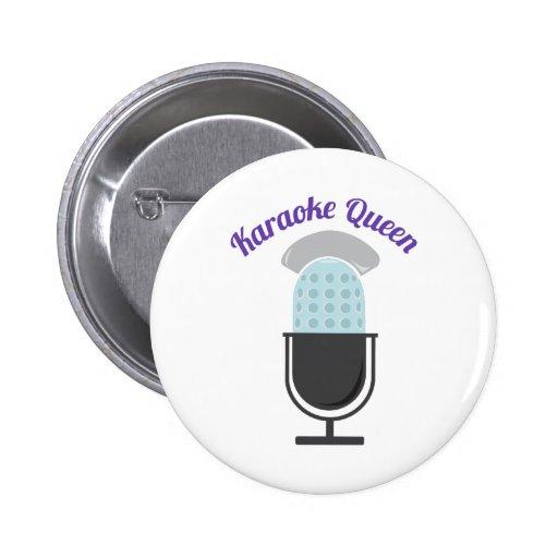 Karoke Queen Pinback Buttons