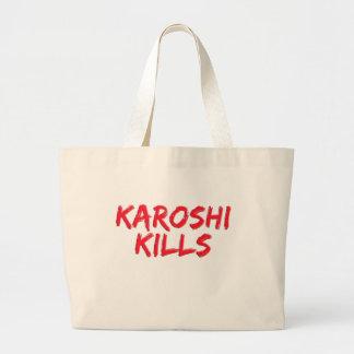 Karoshi Kills Large Tote Bag
