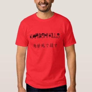 """""""Karoshi Kills"""" t-shirt"""