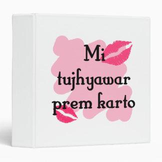 "Karto tujhyawar del prem del MI - Marathi te amo Carpeta 1 1/2"""