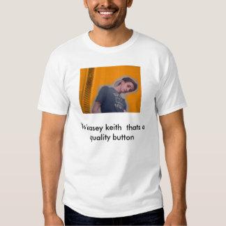 Kasey Keith de Yo que es un botón de la calidad Polera