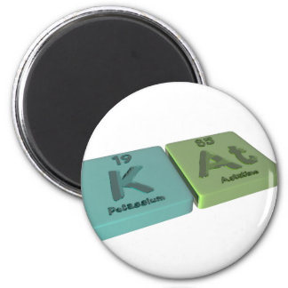Kat as K Potassium and At Astatine 2 Inch Round Magnet