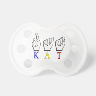 KAT FINGERSPELLED ASL NAME SIGN PACIFIER