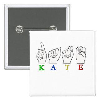 KATE ASL FINGERSPELLED PINS