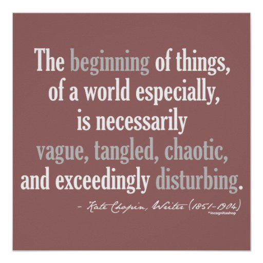 Kate Chopin Quote Poster