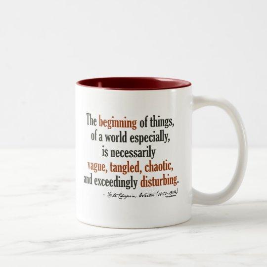 Kate Chopin Quote Two-Tone Coffee Mug