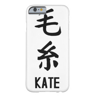 """""""KATE"""" in Kanji Barely There iPhone 6 Case"""