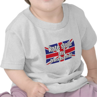 Kate Stole My Husband T Shirt