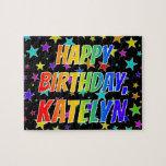 "[ Thumbnail: ""Katelyn"" First Name, Fun ""Happy Birthday"" Jigsaw Puzzle ]"