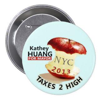 Kathey Huang para el alcalde de NYC en 2013 Pin Redondo De 3 Pulgadas