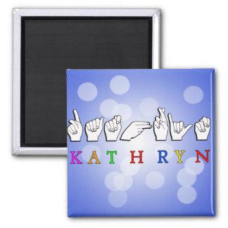 KATHRYN FINGERSPELLED ASL NAME SIGN 2 INCH SQUARE MAGNET