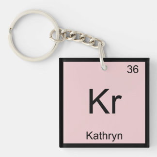 Kathryn  Name Chemistry Element Periodic Table Single-Sided Square Acrylic Keychain