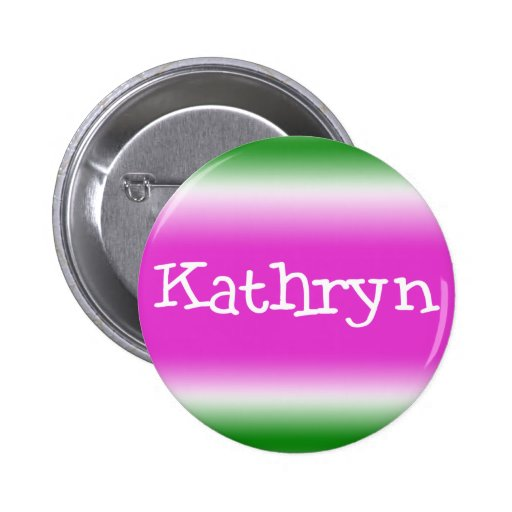 Kathryn Pinback Buttons