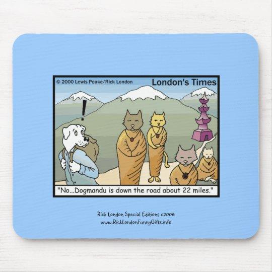 Katmandu & Dogmandu Cartoon Funny Mouse Pad