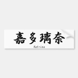 Katrina translated into Japanese kanji symbols. Bumper Stickers