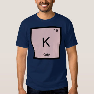 Katy  Name Chemistry Element Periodic Table Shirt