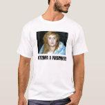KATYZINHA A PRESIDENTE T-Shirt