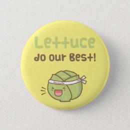 Kawaii Cute Lettuce Do Our Best Food Pun Humor Button