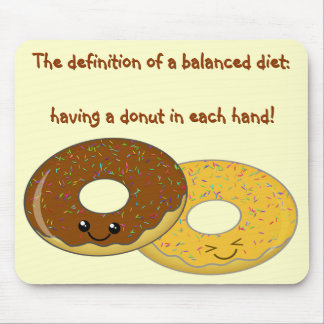 Kawaii Donuts - The definition of a balanced diet Mouse Pad