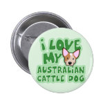 Kawaii I Love My Australian Cattle Dog (Red) Pinback Buttons