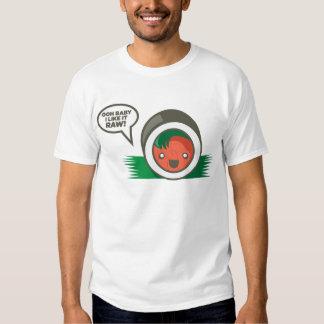 Kawaii Sushi- Ooh Baby I Like it Raw Tee Shirt