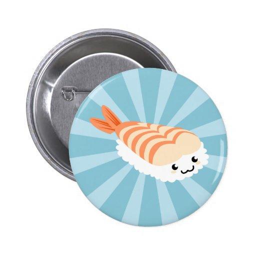 Kawaii Sushi with faces Pinback Button