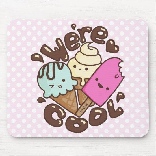Kawaii We're Cool Icecream Mousepad Pink