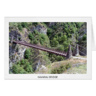 Kawarau Bridge in New Zealand  Card