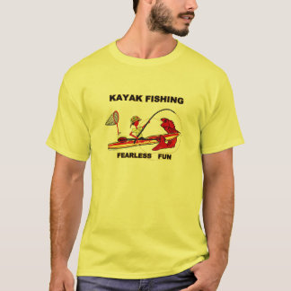 Kayak Fishing Fearless Fun T-Shirt