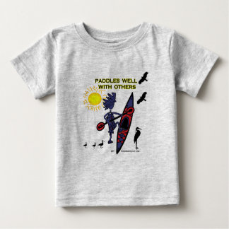 Kayak Paddles Well With Others II Baby T-Shirt