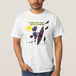 Kayak Paddles Well With Others II T-Shirt