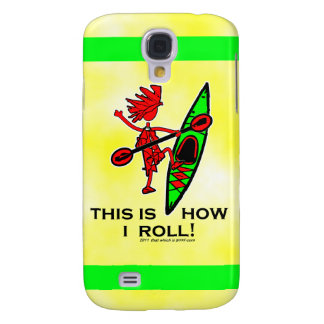 Kayak This Is How I Roll II Samsung Galaxy S4 Covers