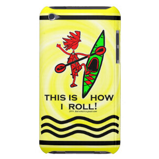 Kayak This Is How I Roll II iPod Touch Case